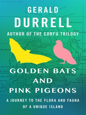 cover image of Golden Bats and Pink Pigeons