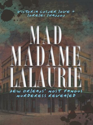 cover image of Mad Madame LaLaurie
