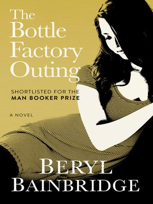 cover image of The Bottle Factory Outing