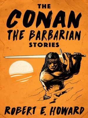 cover image of The Conan the Barbarian Stories