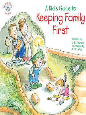 cover image of A Kid's Guide to Keeping Family First