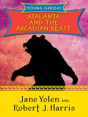 cover image of Atalanta and the Arcadian Beast