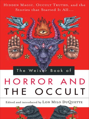 cover image of The Weiser Book of Horror and the Occult