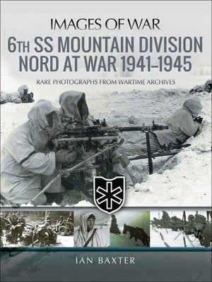 cover image of 6th SS Mountain Division Nord at War, 1941–1945