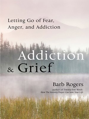 cover image of Addiction & Grief