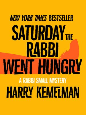 cover image of Saturday the Rabbi Went Hungry