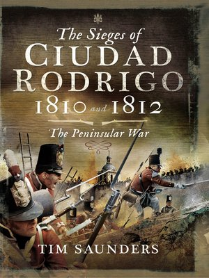 cover image of The Sieges of Ciudad Rodrigo 1810 and 1812