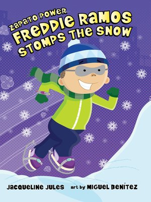 cover image of Freddie Ramos Stomps the Snow