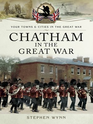 cover image of Chatham in the Great War