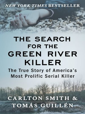 cover image of The Search for the Green River Killer