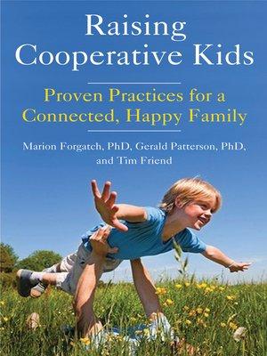 cover image of Raising Cooperative Kids
