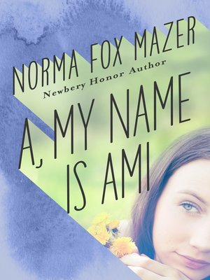 cover image of A, My Name Is Ami
