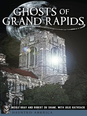 cover image of Ghosts of Grand Rapids