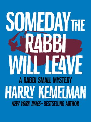cover image of Someday the Rabbi Will Leave