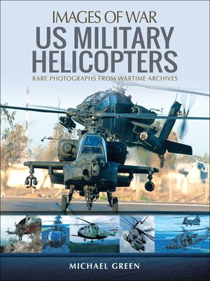 cover image of United States Military Helicopters