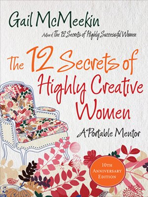 cover image of The 12 Secrets of Highly Creative Women