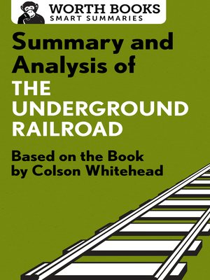 cover image of Summary and Analysis of the Underground Railroad