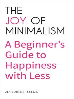 cover image of The Joy of Minimalism
