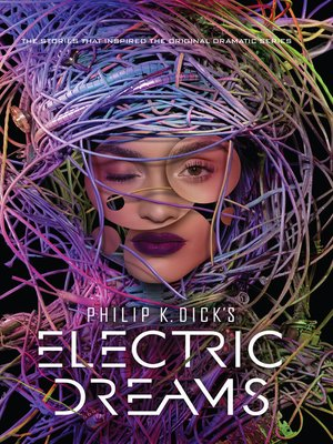 cover image of Philip K. Dick's Electric Dreams