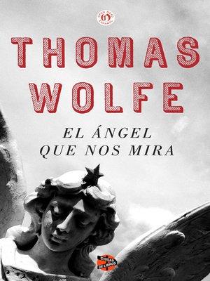 el angel que nos mira thomas wolfe pdf