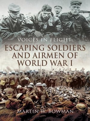 cover image of Escaping Soldiers and Airmen of World War I