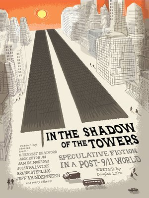 cover image of In the Shadow of the Towers