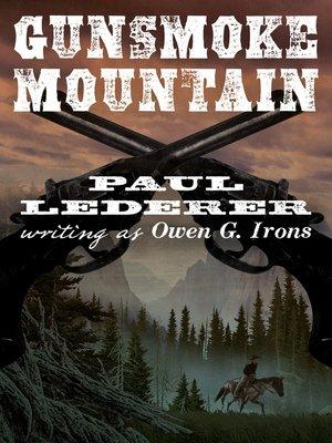 cover image of Gunsmoke Mountain