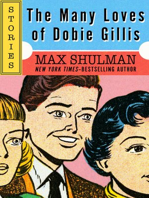 cover image of The Many Loves of Dobie Gillis
