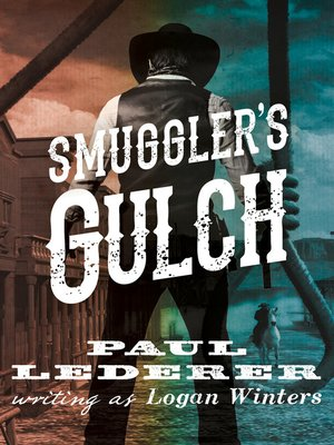 cover image of Smuggler's Gulch