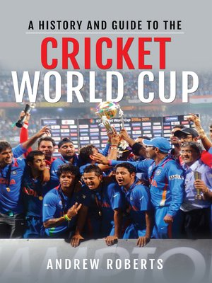 cover image of A History & Guide to the Cricket World Cup
