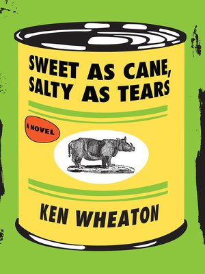 cover image of Sweet as Cane, Salty as Tears