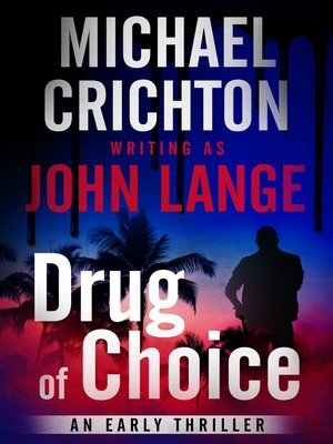 cover image of Drug of Choice