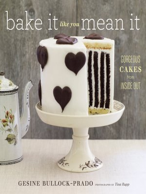 cover image of Bake It Like You Mean It