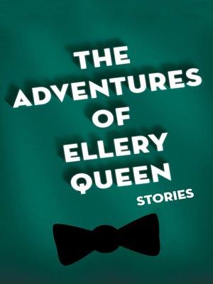 cover image of Adventures of Ellery Queen