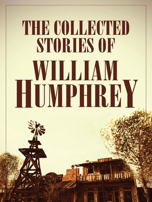 cover image of The Collected Stories of William Humphrey
