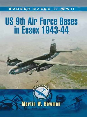 cover image of US 9th Air Force Bases in Essex, 1943–44