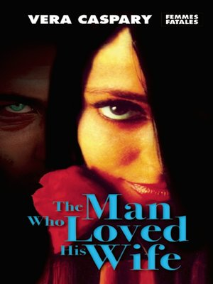 cover image of The Man Who Loved His Wife