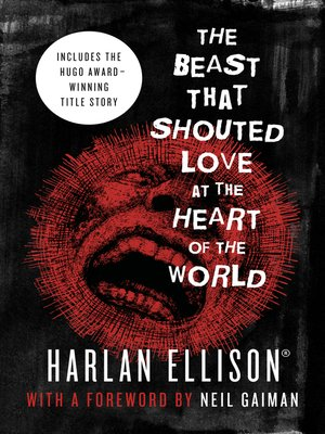 cover image of The Beast That Shouted Love at the Heart of the World