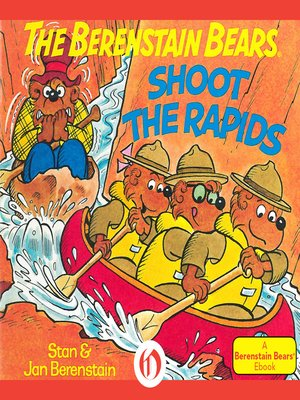 cover image of Berenstain Bears Shoot the Rapids