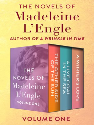 cover image of The Novels of Madeleine L'Engle Volume One