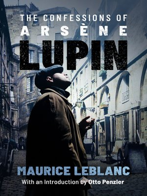 cover image of The Confessions of Arsène Lupin