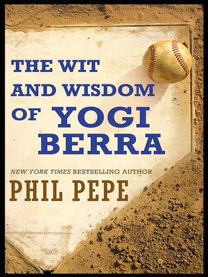 cover image of The Wit and Wisdom of Yogi Berra