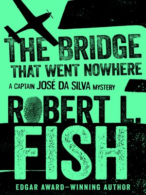 cover image of The Bridge That Went Nowhere