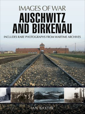 cover image of Auschwitz and Birkenau