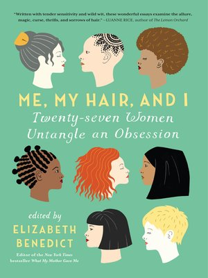 cover image of Me, My Hair, and I