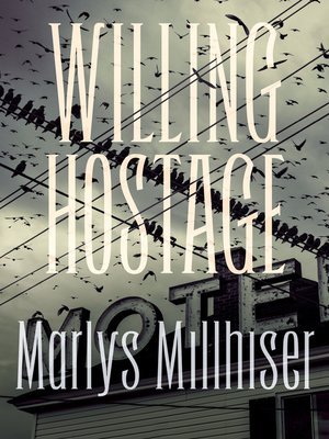 cover image of Willing Hostage