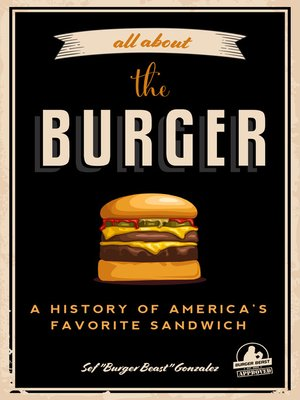 cover image of All about the Burger