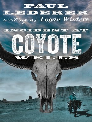 cover image of Incident at Coyote Wells