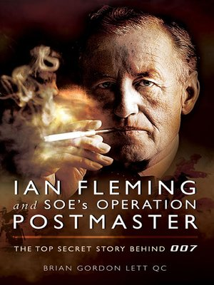 cover image of Ian Fleming and SOE's Operation POSTMASTER