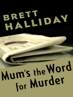 cover image of Mum's the Word for Murder
